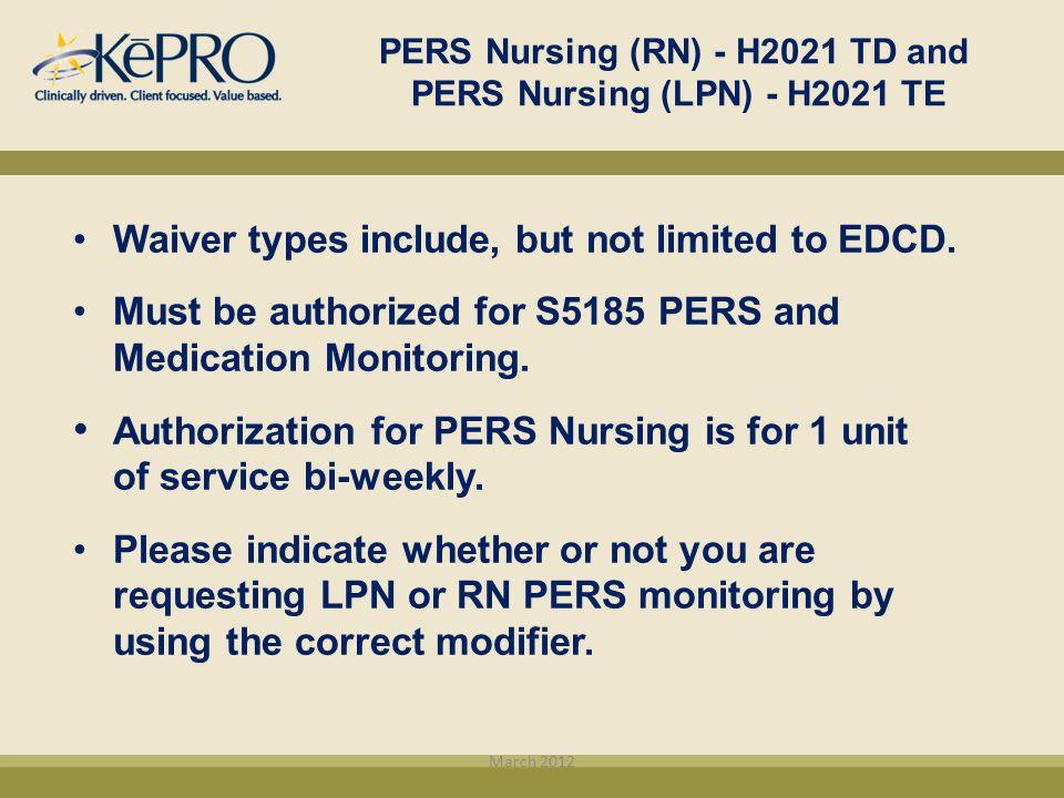 PERS Nursing (RN) - H2021 TD and PERS Nursing (LPN) - H2021 TE