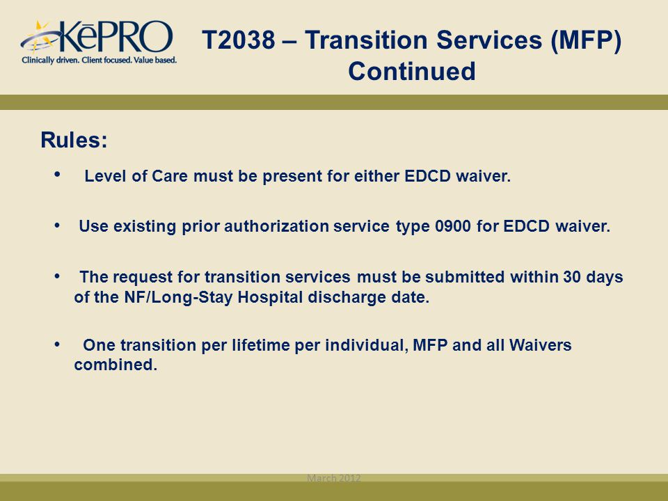 T2038 – Transition Services (MFP) Continued
