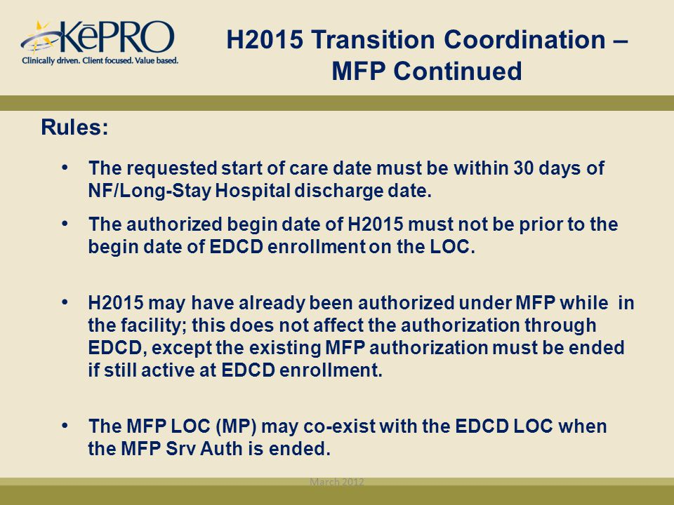 H2015 Transition Coordination – MFP Continued