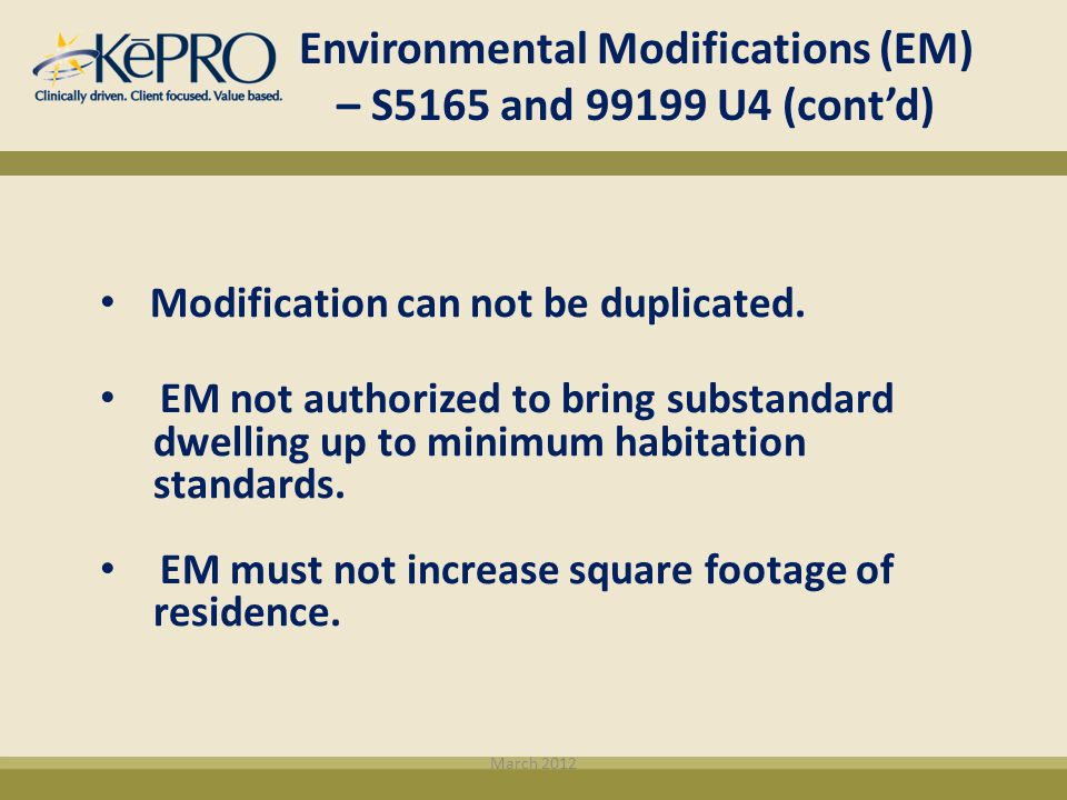Environmental Modifications (EM) – S5165 and 99199 U4 (cont'd)