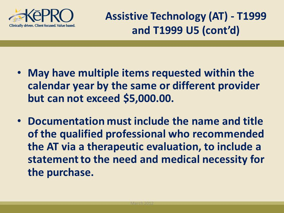 Assistive Technology (AT) - T1999 and T1999 U5 (cont'd)