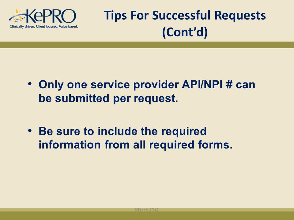 Tips For Successful Requests (Cont'd)