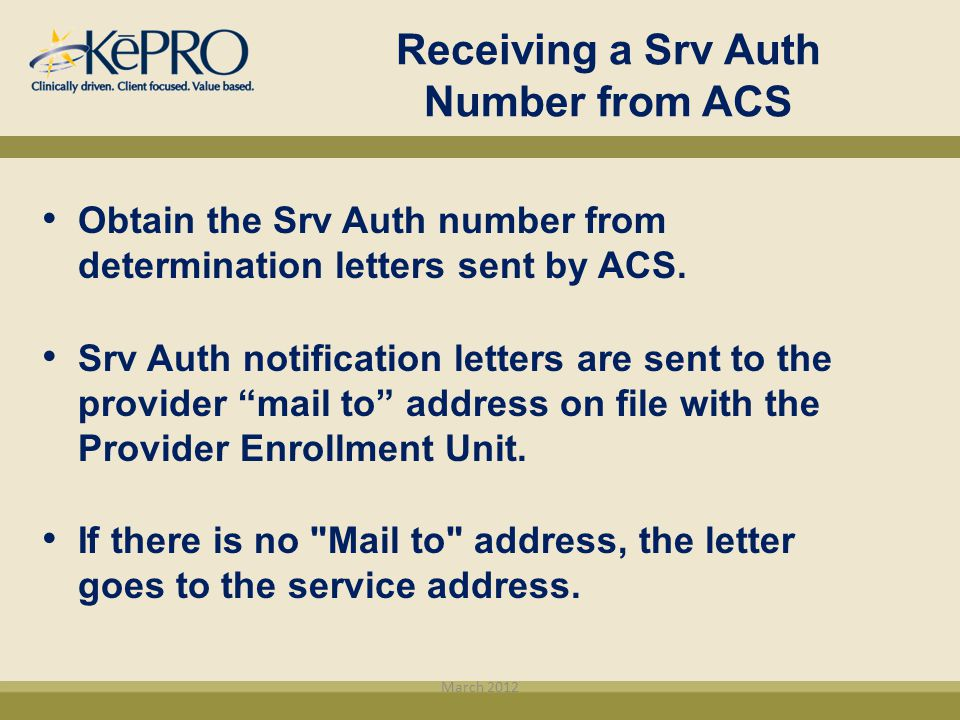 Receiving a Srv Auth Number from ACS