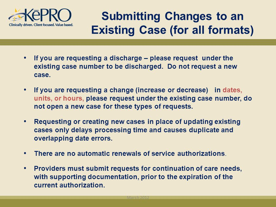 Submitting Changes to an Existing Case (for all formats)