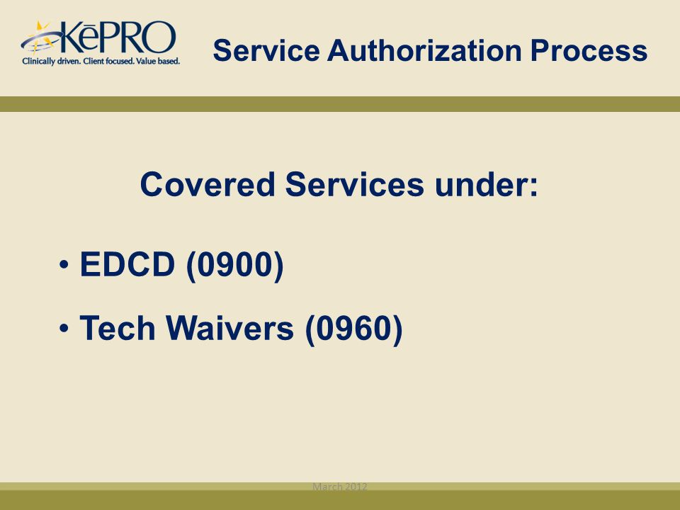 Service Authorization Process Covered Services under: