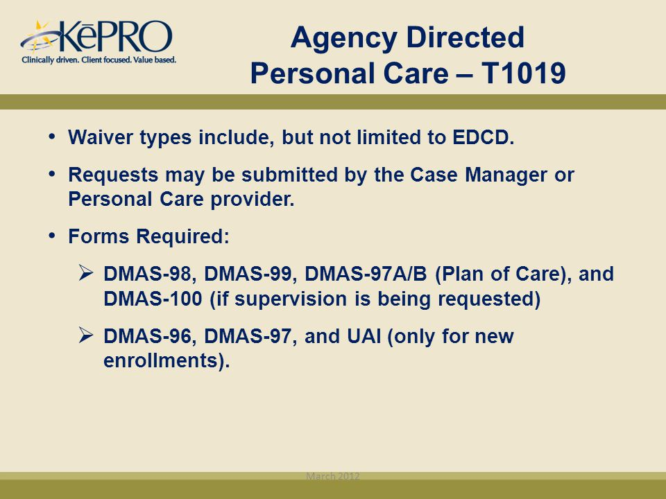 Agency Directed Personal Care – T1019