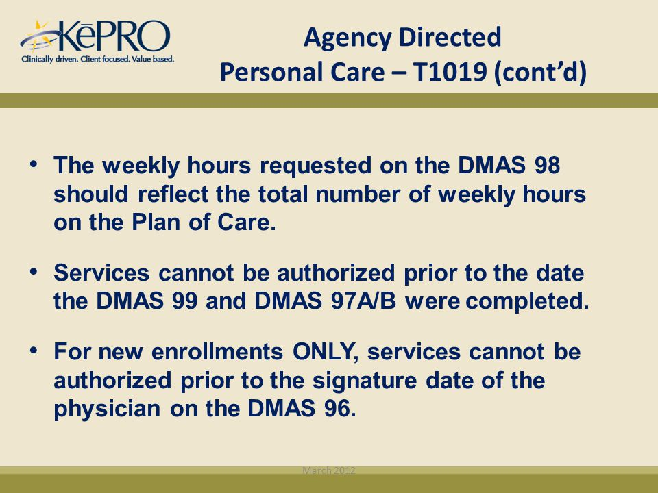 Agency Directed Personal Care – T1019 (cont'd)