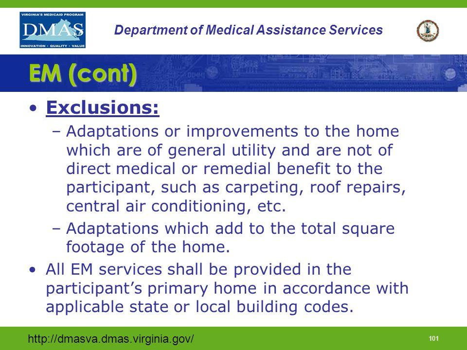 EM (cont) Exclusions:
