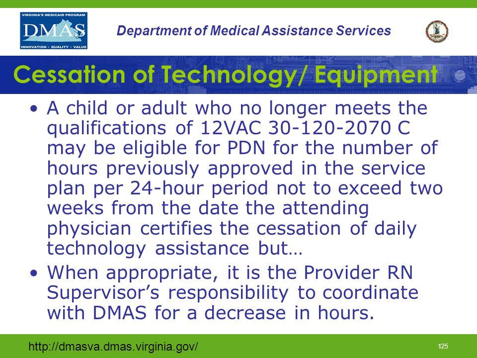 Cessation of Technology/ Equipment