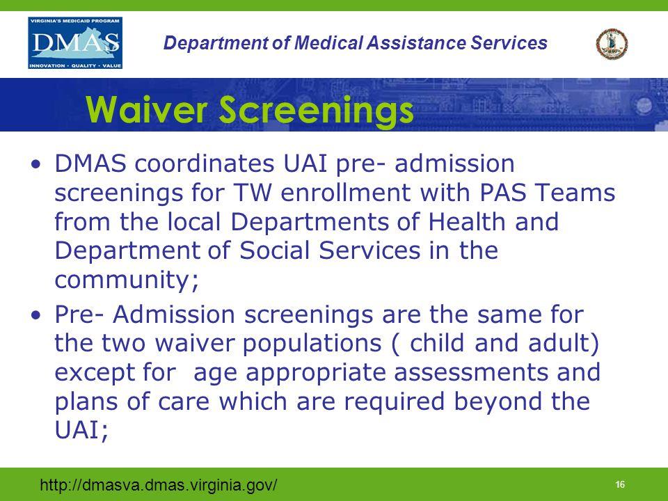 Waiver Screenings