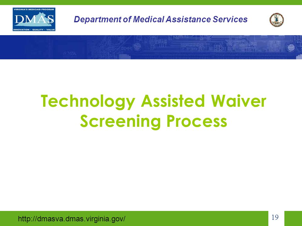 Technology Assisted Waiver Screening Process