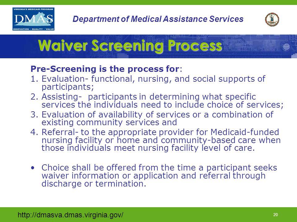 Waiver Screening Process