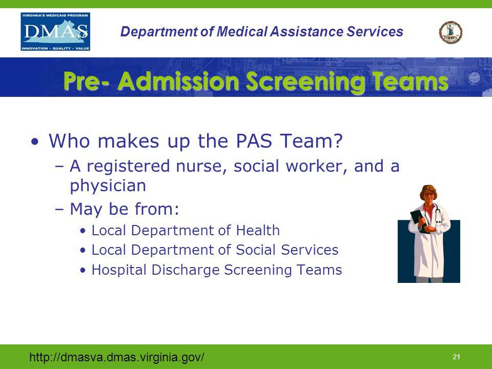 Pre- Admission Screening Teams
