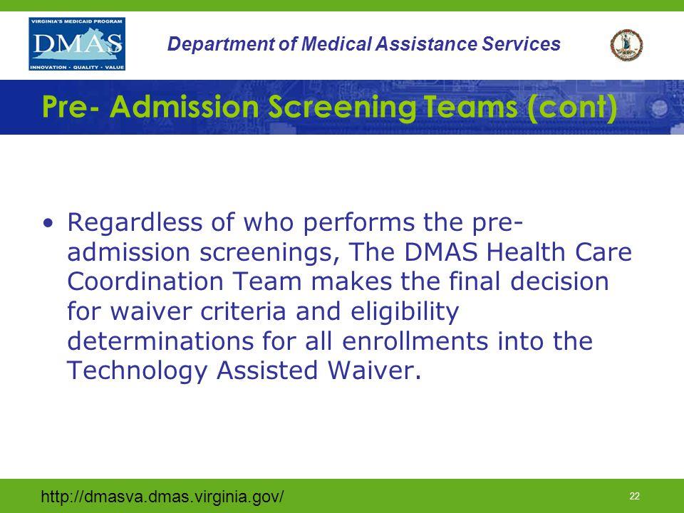 Pre- Admission Screening Teams (cont)