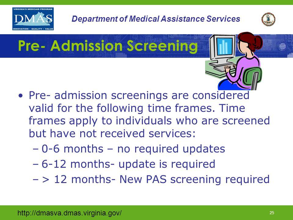 Pre- Admission Screening