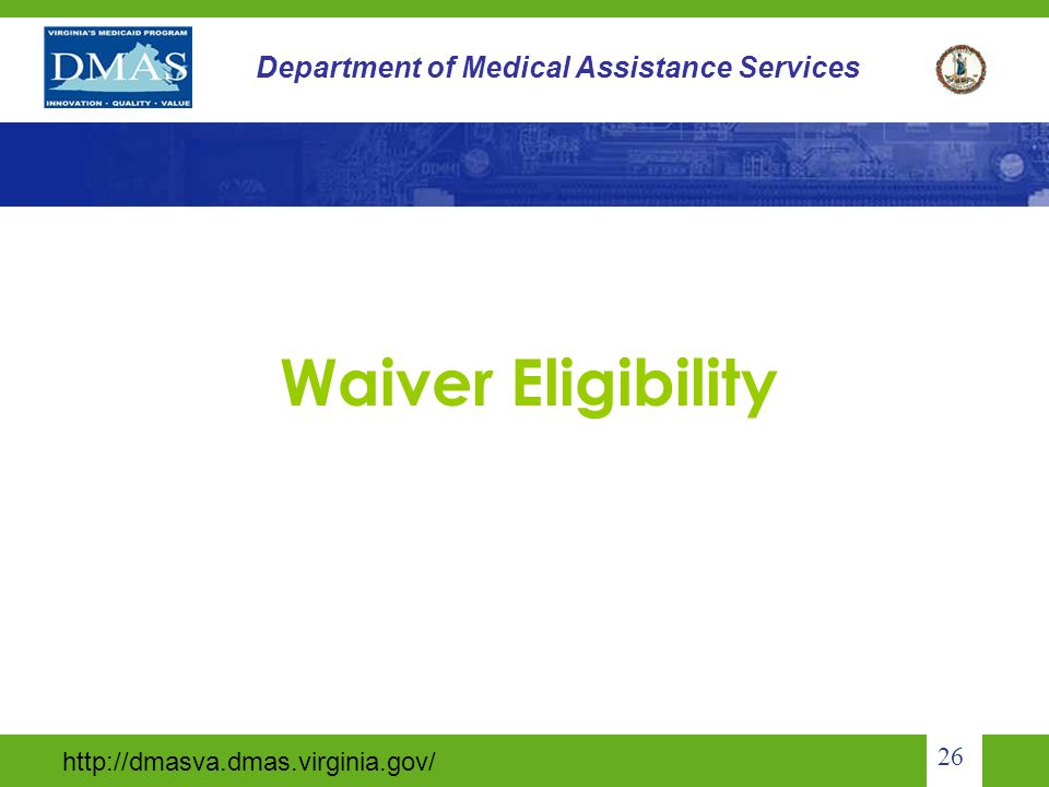 Waiver Eligibility 26