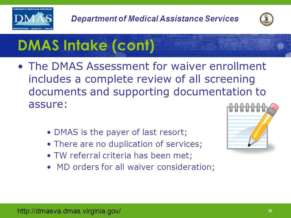 DMAS Intake (cont)