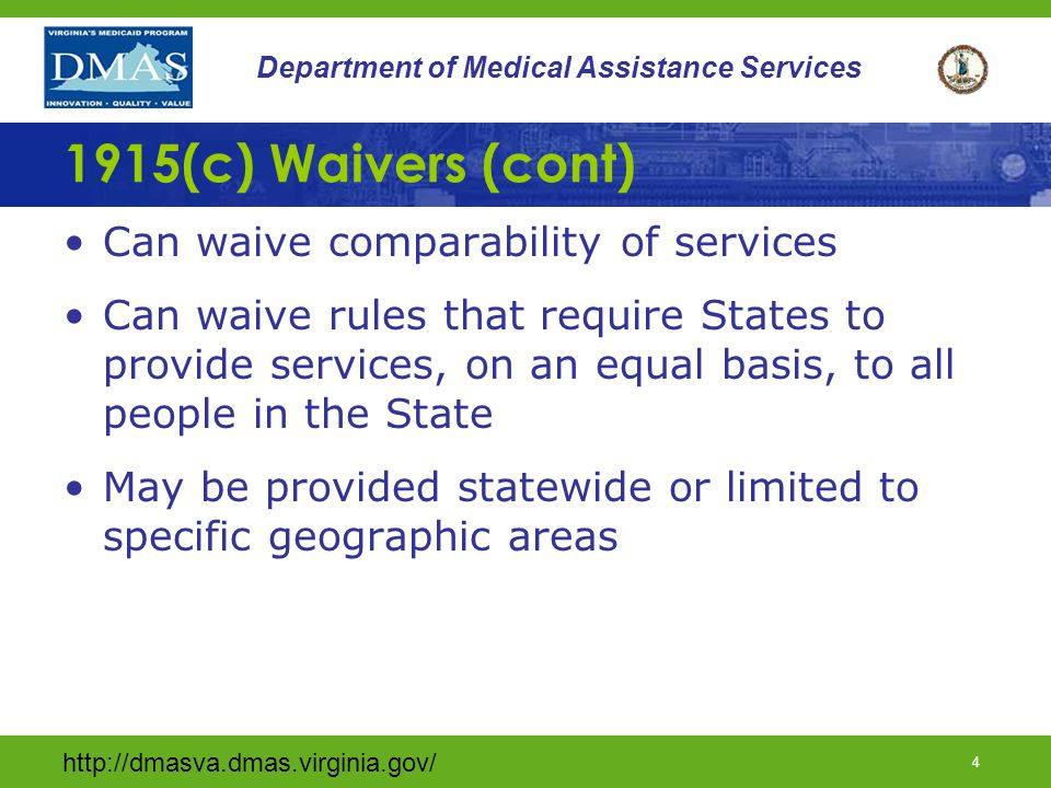 1915(c) Waivers (cont) Can waive comparability of services