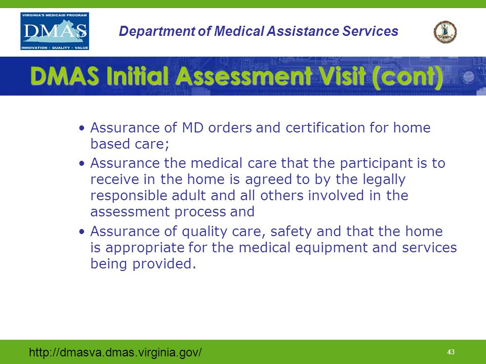 DMAS Initial Assessment Visit (cont)