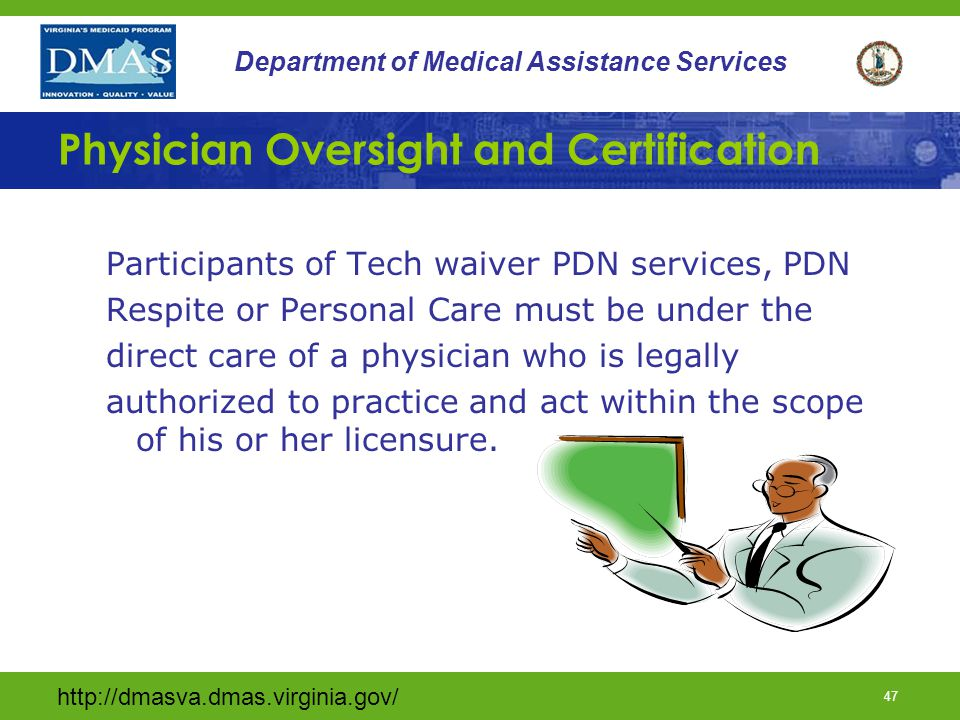 Physician Oversight and Certification