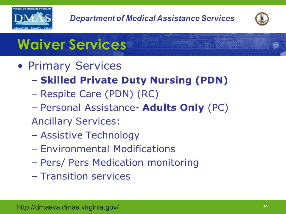 Waiver Services Primary Services Skilled Private Duty Nursing (PDN)