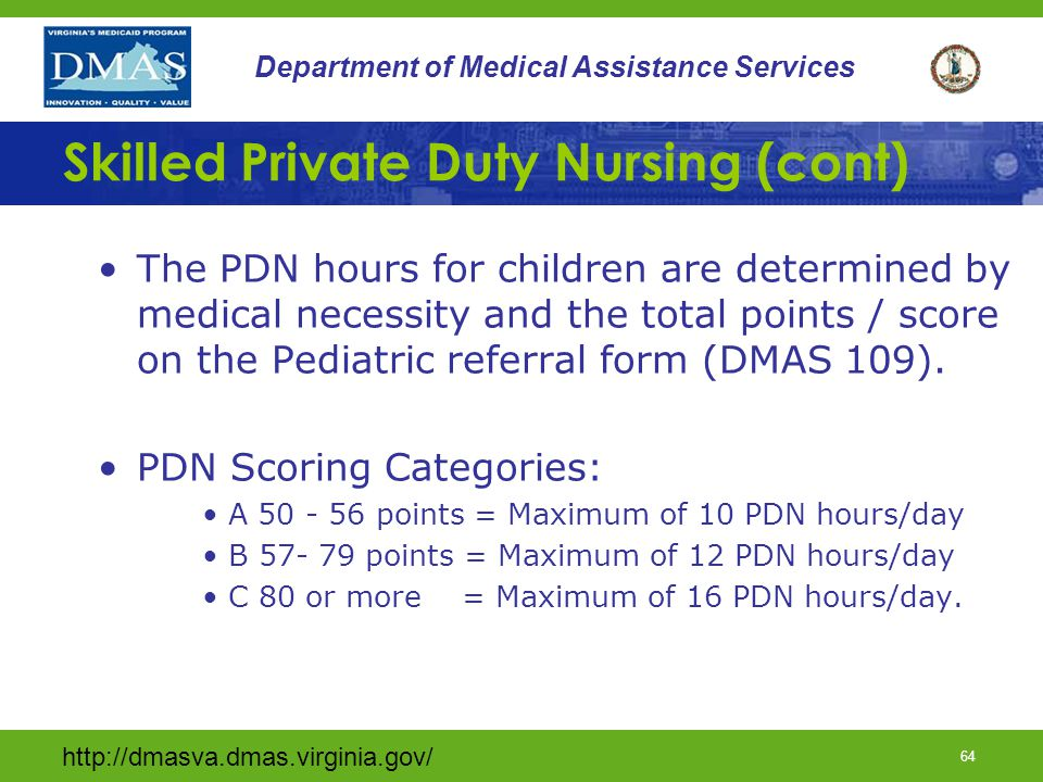 Skilled Private Duty Nursing (cont)