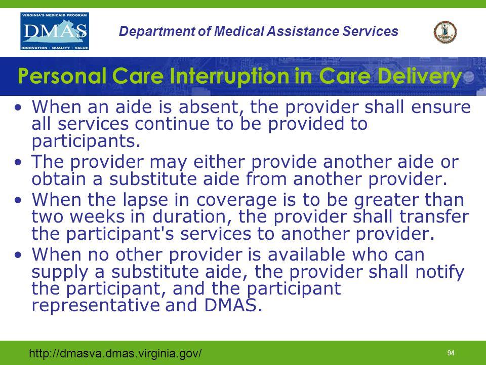 Personal Care Interruption in Care Delivery