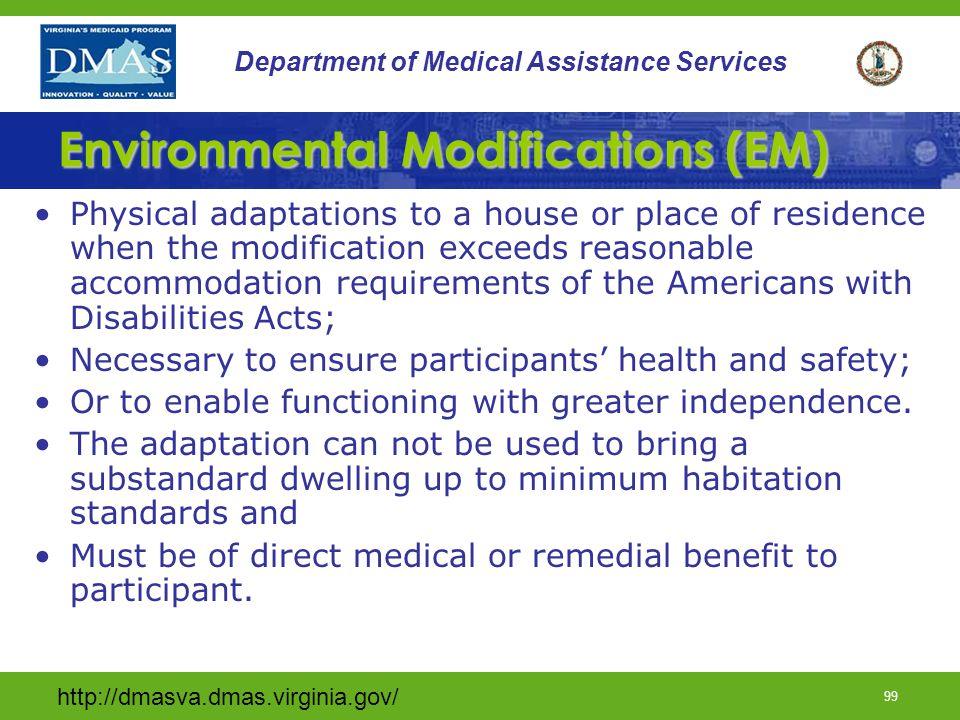 Environmental Modifications (EM)