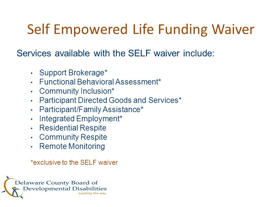 Self Empowered Life Funding Waiver
