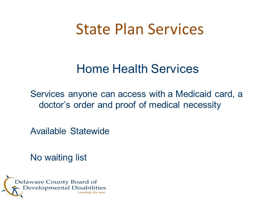 State Plan Services Home Health Services