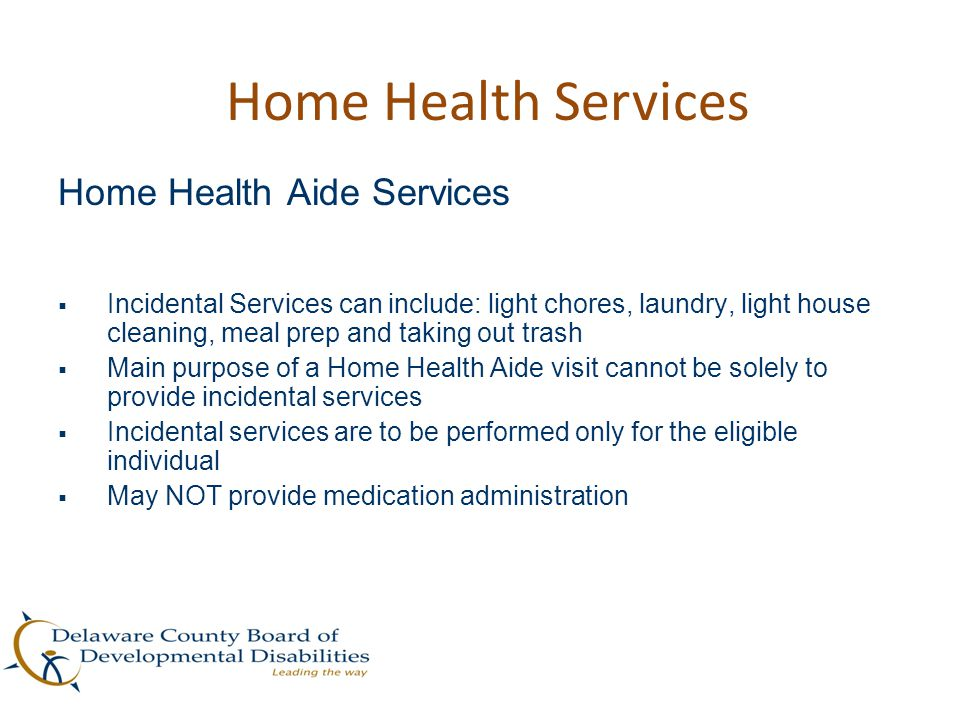 Home Health Services Home Health Aide Services