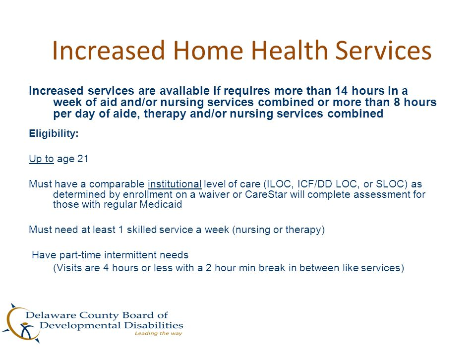 Increased Home Health Services