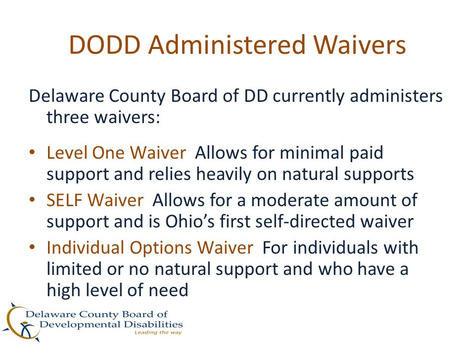 DODD Administered Waivers