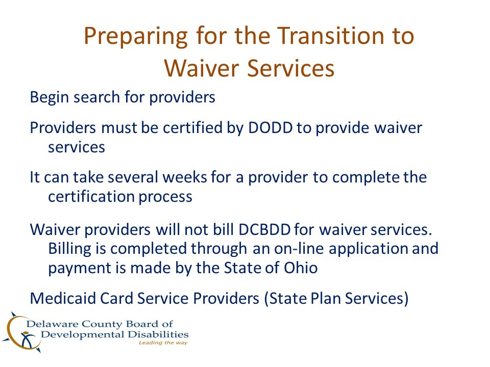 Preparing for the Transition to Waiver Services