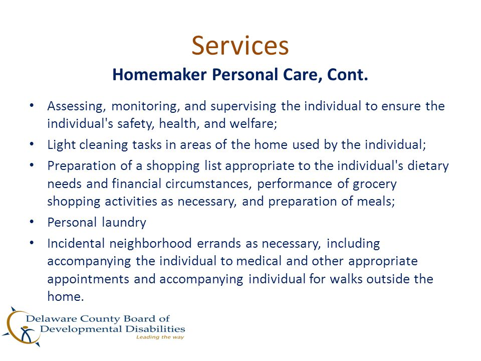 Homemaker Personal Care, Cont.