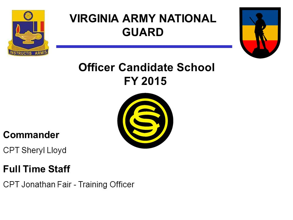VIRGINIA ARMY NATIONAL GUARD Officer Candidate School