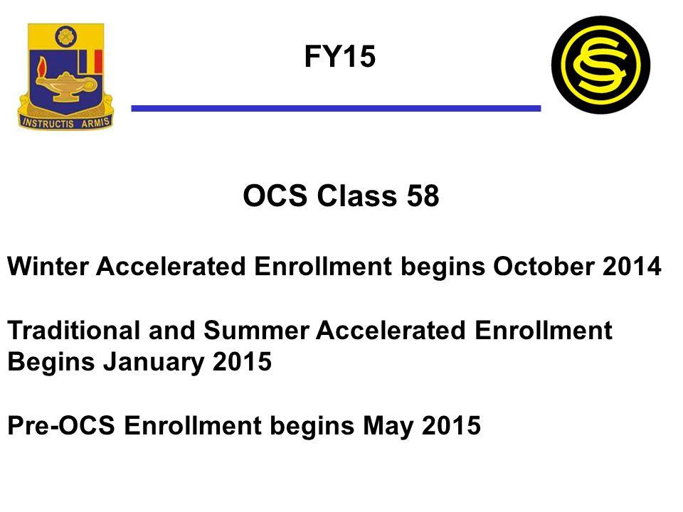FY15 OCS Class 58 Winter Accelerated Enrollment begins October 2014