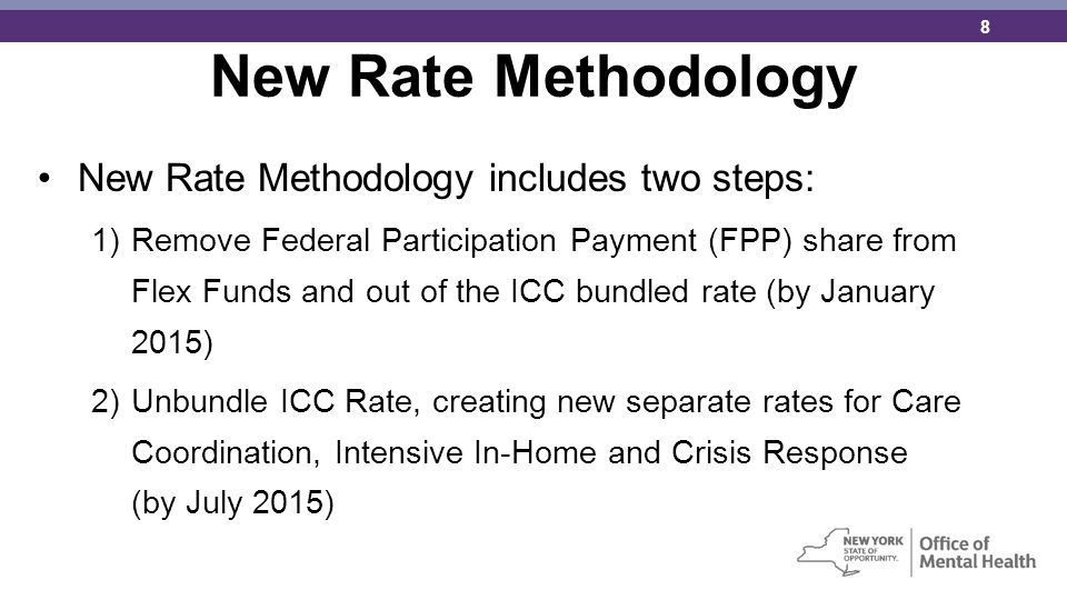 New Rate Methodology New Rate Methodology includes two steps: