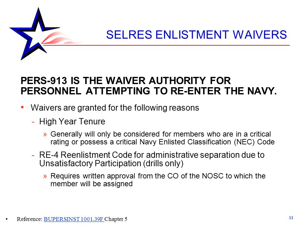 SELRES ENLISTMENT WAIVERS