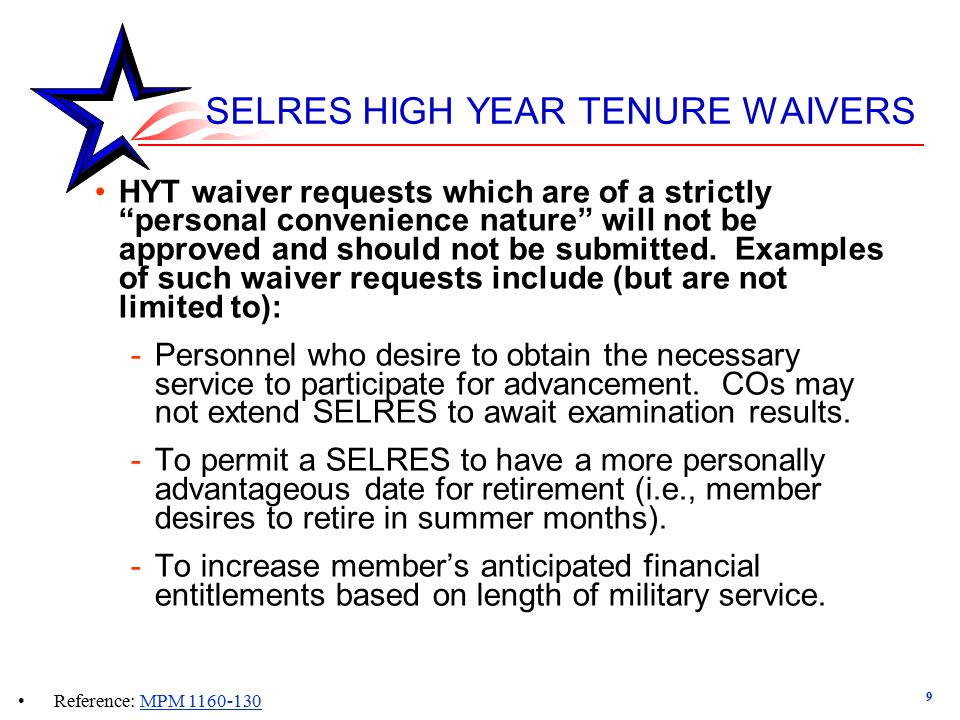 SELRES HIGH YEAR TENURE WAIVERS