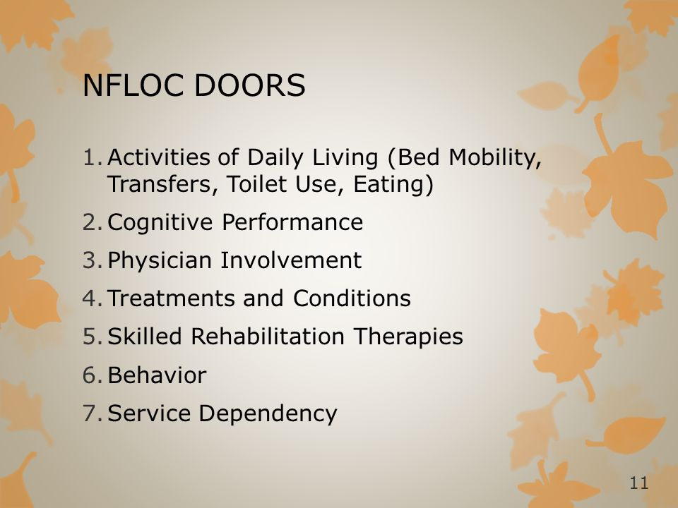 NFLOC DOORS Activities of Daily Living (Bed Mobility, Transfers, Toilet Use, Eating) Cognitive Performance.