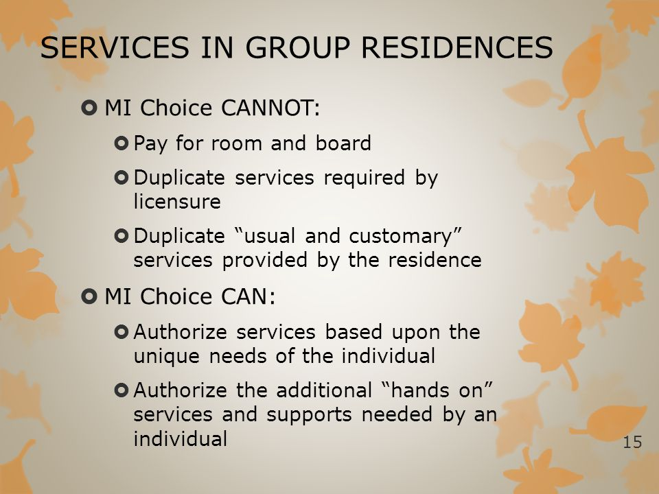SERVICES IN GROUP RESIDENCES