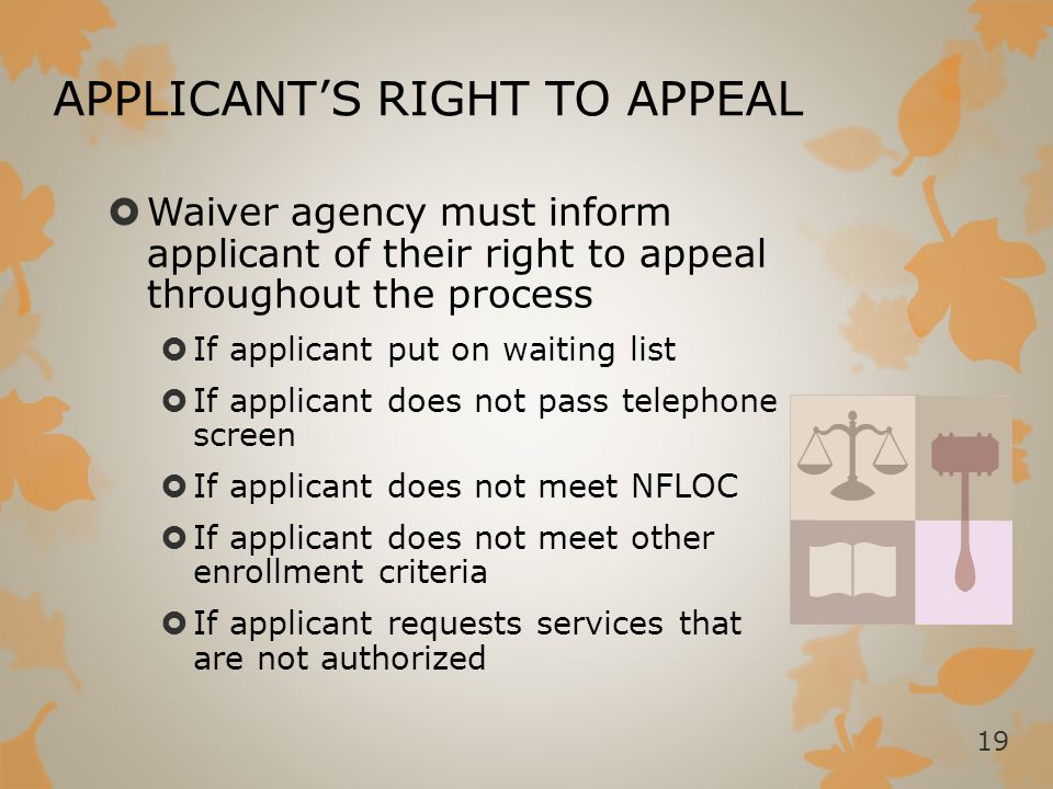 APPLICANT'S RIGHT TO APPEAL