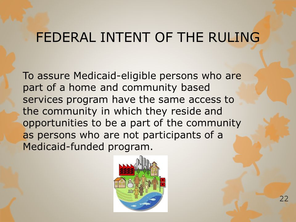 FEDERAL INTENT OF THE RULING