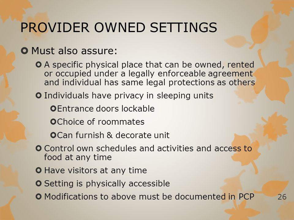 PROVIDER OWNED SETTINGS