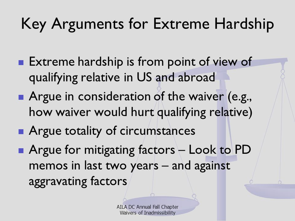 Key Arguments for Extreme Hardship