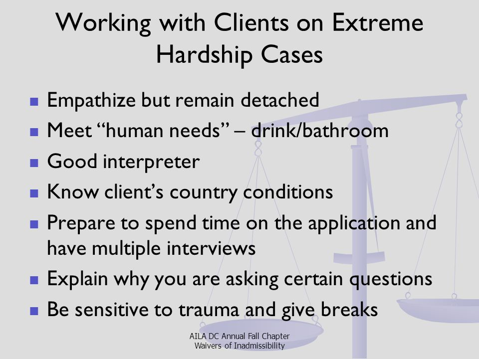 Working with Clients on Extreme Hardship Cases