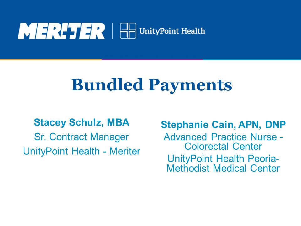 Stacey Schulz, MBA Sr. Contract Manager UnityPoint Health - Meriter