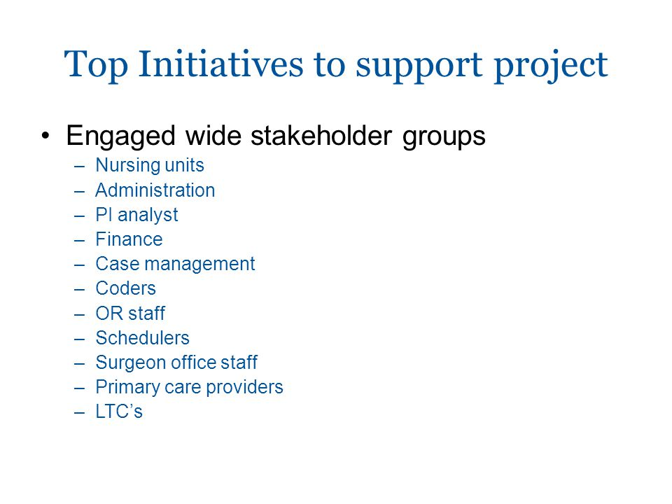 Top Initiatives to support project