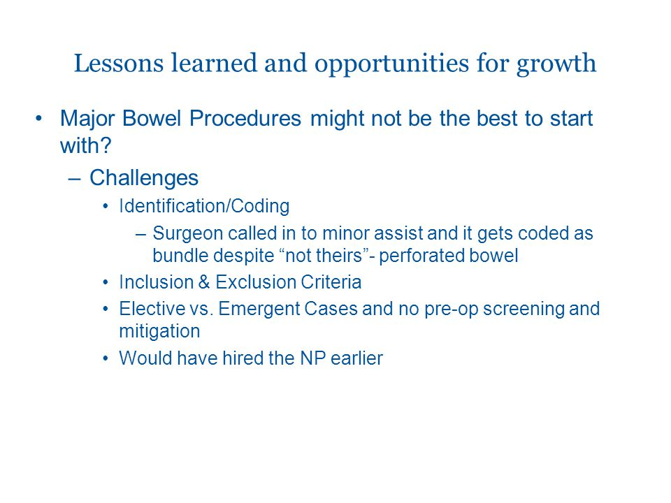 Lessons learned and opportunities for growth
